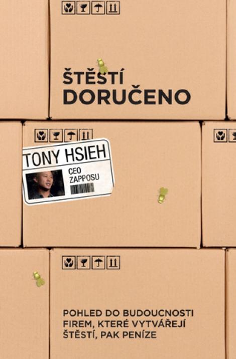 Štěstí doručeno - Tony Hsieh