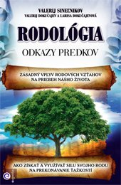 Rodológia - Valerij Sineľnikov