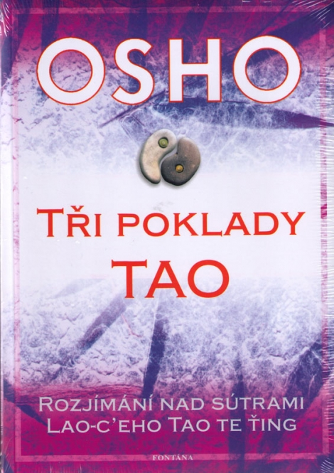 TŘI POKLADY TAO - Osho