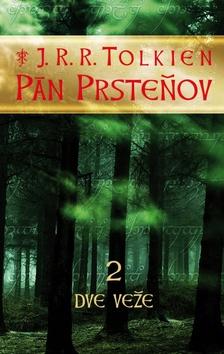 PÁN PRSTEŇOV 2 - DVE VEŽE - TOLKIEN J.R.R.