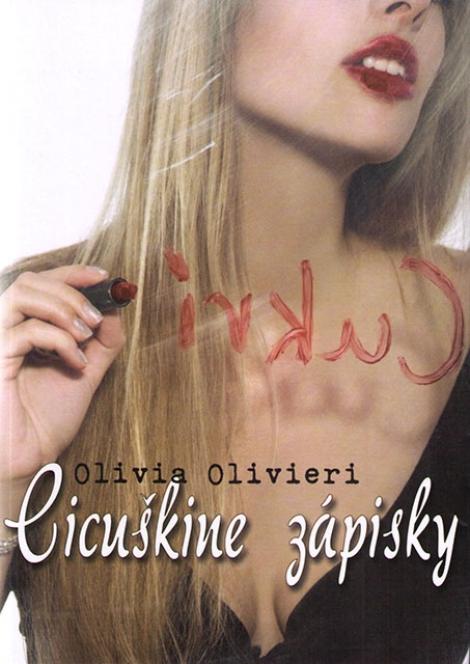 Cicuškine zápisky - Olivieri Olivia