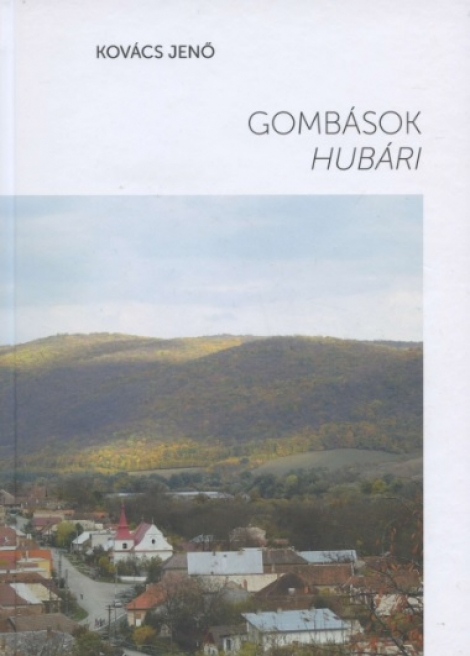 Gombások/Hubári - Jenő Kovács