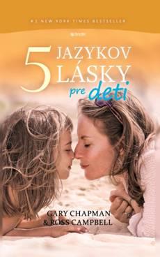 5 jazykov lásky pre deti -
