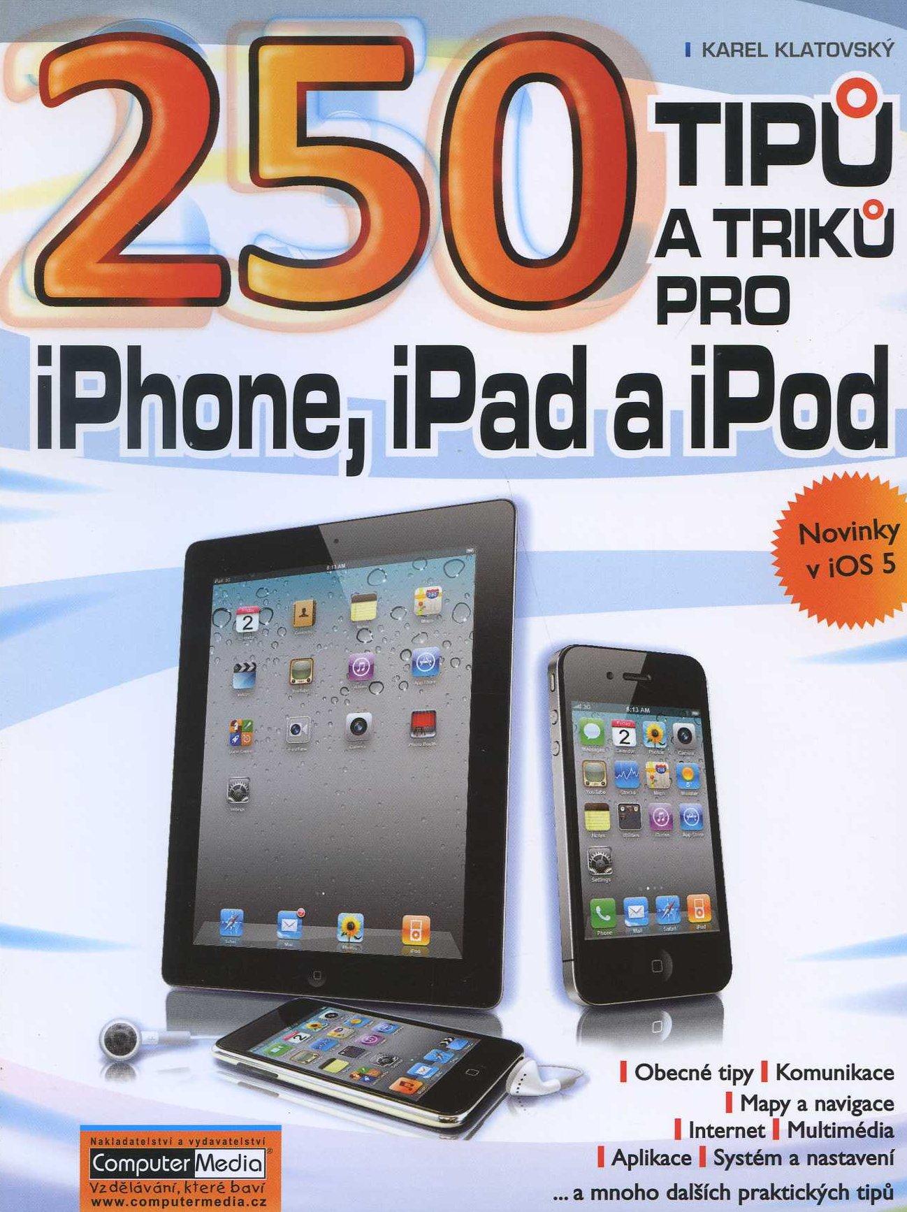 250 tipů a triků pro iPhone, iPad a iPod