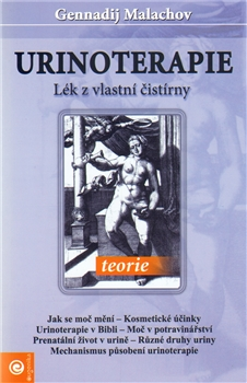 Urinoterapie 1 - Gennadij Malachov