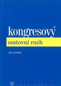 Kongresový cestovní ruch - Ján Orieška