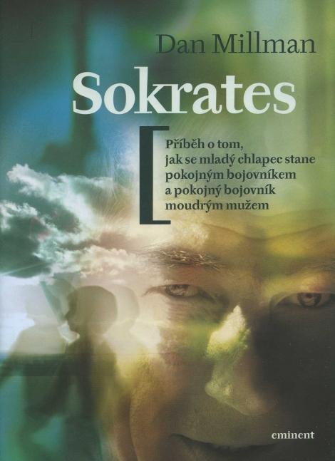 Sokrates - Příběh o tom, jak se mladý chlapec stane pokojným bojovníkem a pokojný bojovník moudrým mužem