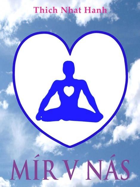 Mír v nás - Thich Nhat Hanh