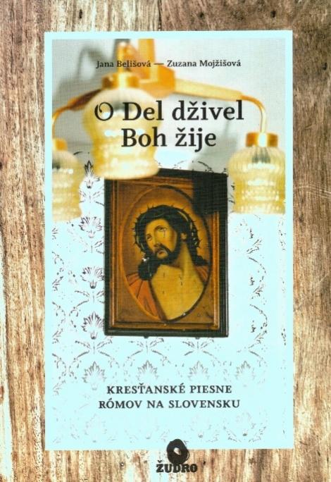 Boh žije / O Del dživel - Jana Belišová, Zuzana Mojžišová