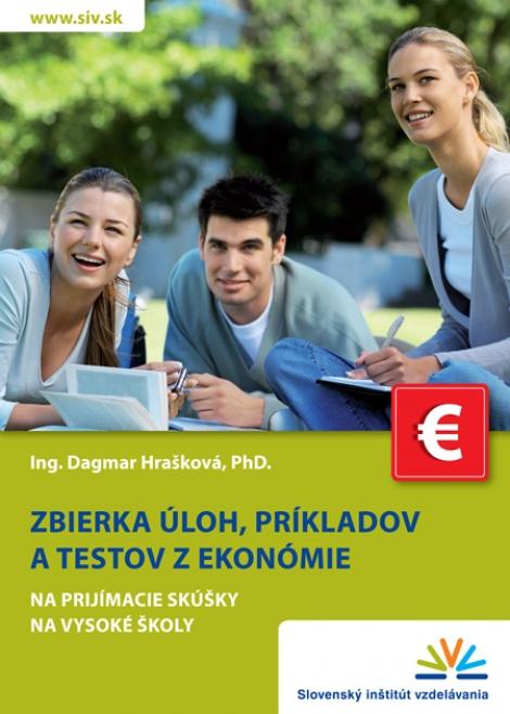 Zbierka úloh, príkladov a testov z ekonómie - Dagmar Hrašková