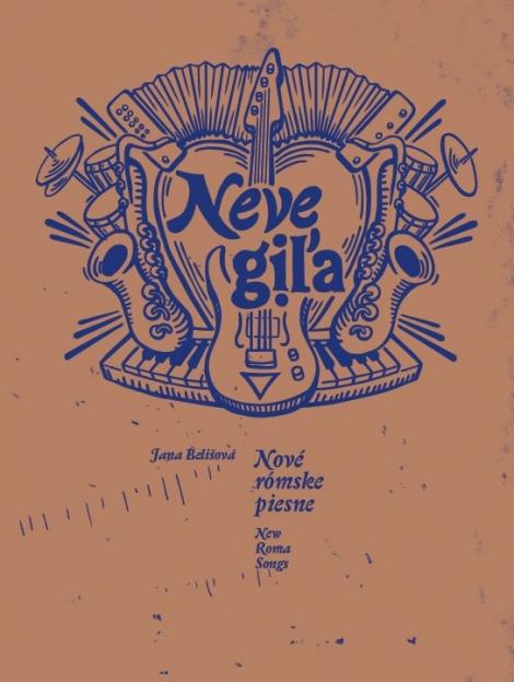 Nové rómske piesne / Neve giľa / New Roma Songs - Jana Belišová
