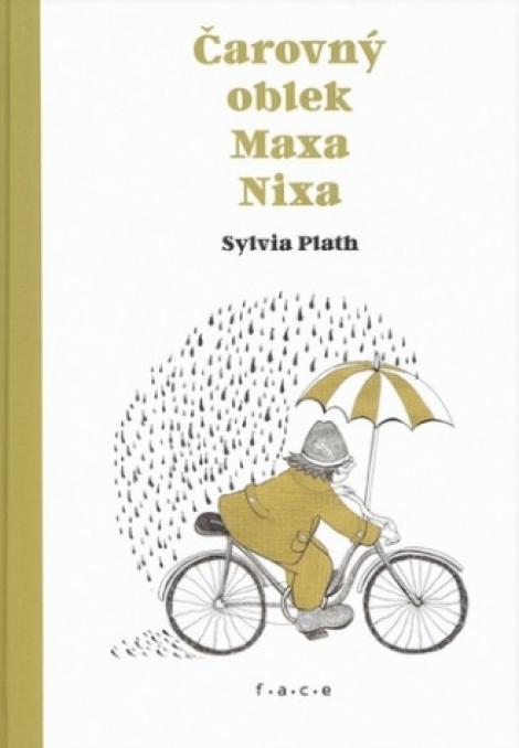 Čarovný oblek Maxa Nixa - Sylvia Plath