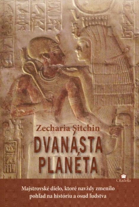 Dvanásta planéta - majstrovské dielo, ktoré navždy zmenilo pohľad na históriu a osud ľudstva