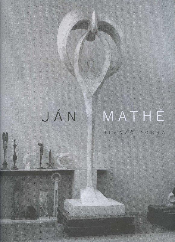 Ján Mathé - Hľadač Dobra