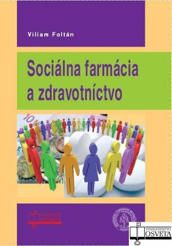 Sociálna farmácia a zdravotníctvo
