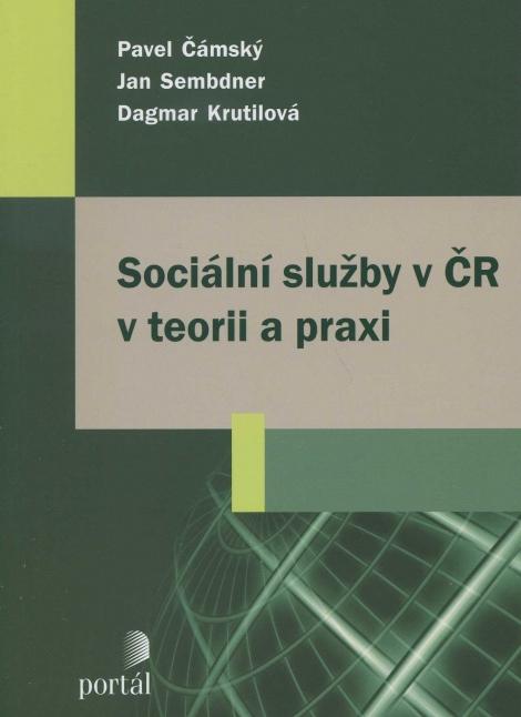 Sociální služby v ČR v teorii a praxi -