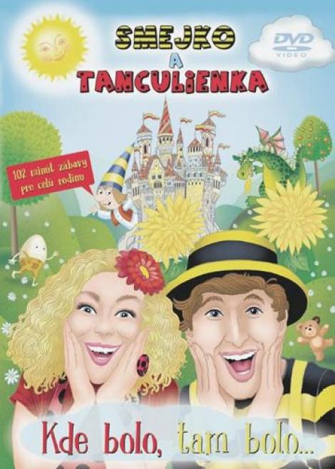 Smejko a Tanculienka: Kde bolo, tam bolo... DVD -