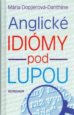 Anglické idiómy pod lupou -