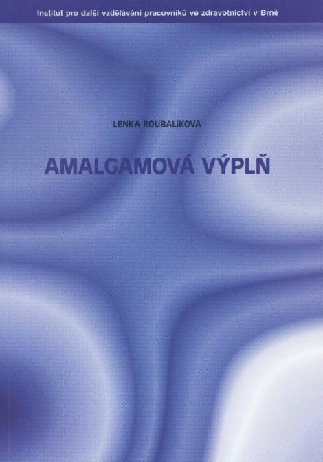 Amalgámová výplň -