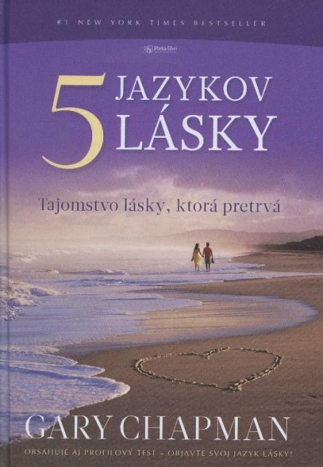 5 jazykov lásky - Tajomstvo lásky, ktorá pretrvá