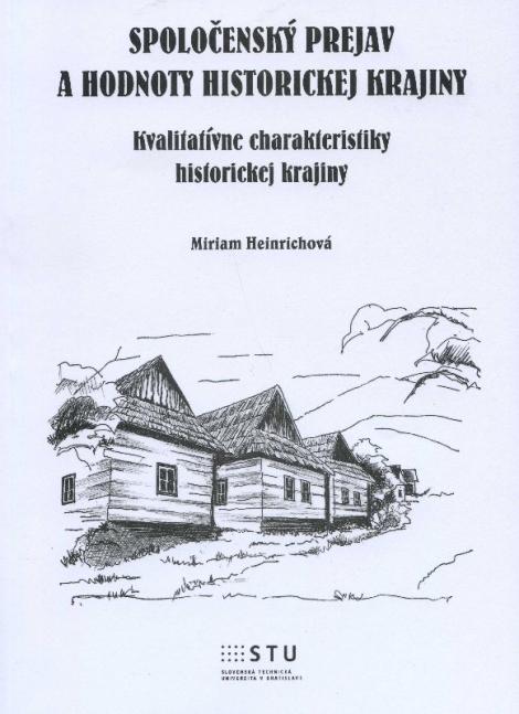 Spoločenský prejav a hodnoty historickej krajiny - Miriam Heinrichová