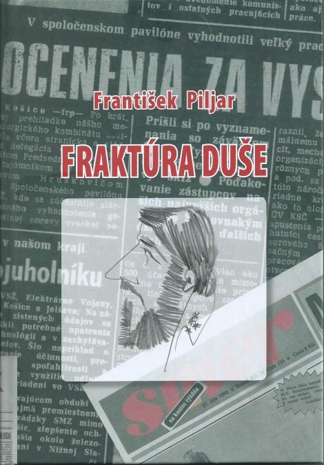 Fraktúra duše - František Piljar