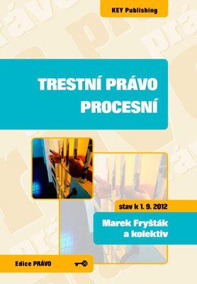 Trestní právo procesní - 3. vydání -