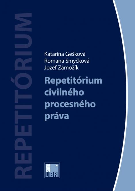 Repetitórium civilného procesného práva -