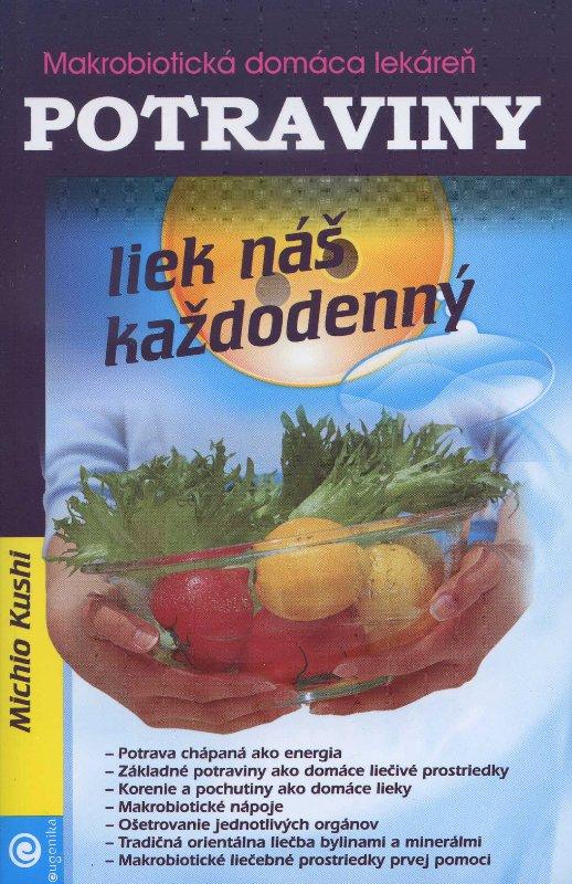 Potraviny - liek náš každodenný
