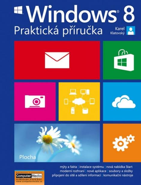 Windows 8 - praktická příručka