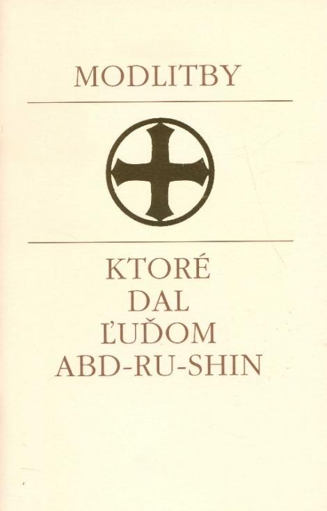 Modlitby, ktoré dal ľudom Abd-Ru-Shin -