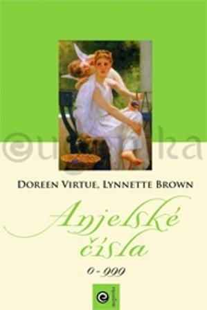 Anjelské čísla - Doreen Virtue, Lynnette Brown