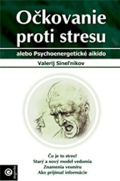Očkovanie proti stresu -