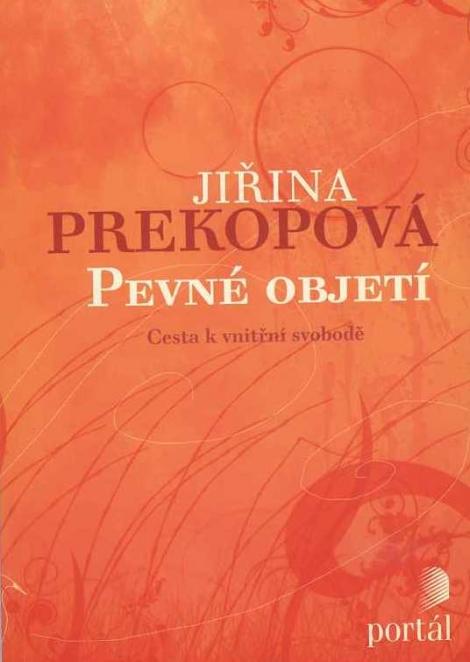 Pevné objetí - Jiřina Prekopová
