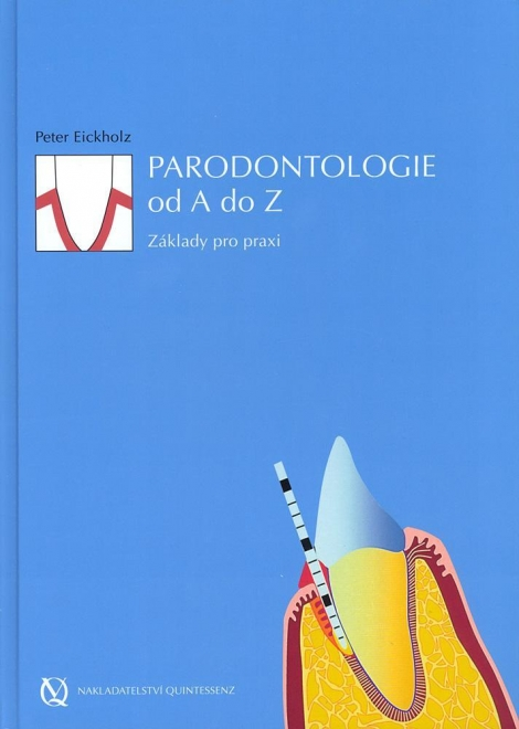 Parodontologie od A do Z - Základy pro praxi