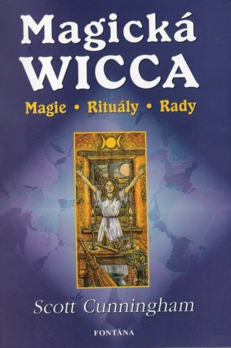 Magická Wicca - magie, rituály, rady