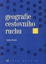 Geografie cestovního ruchu - Václav Hrala