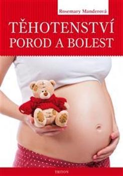 Těhotenství, porod a bolest