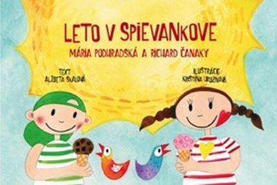 Leto v Spievankove - Mária Podhradská a Richard Čanaky