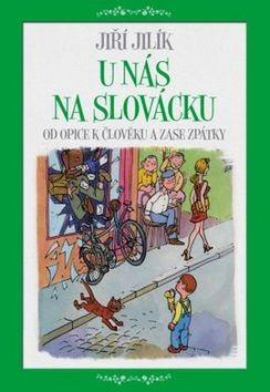 U nás na Slovácku - Jiří Jilík