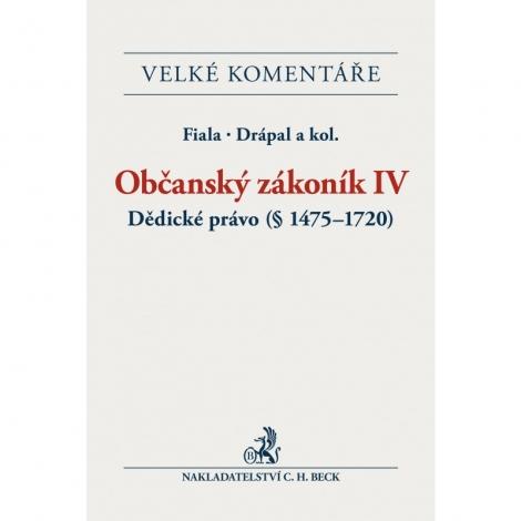 Občanský zákoník IV - Dědické právo (§ 1475-1720)