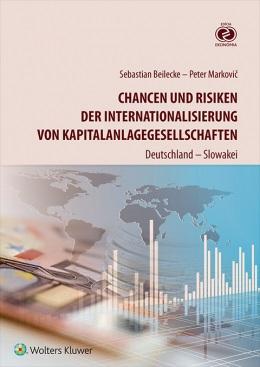 Chancen und Risiken der Internationalisierung von Kapitalanlagegesellschaften