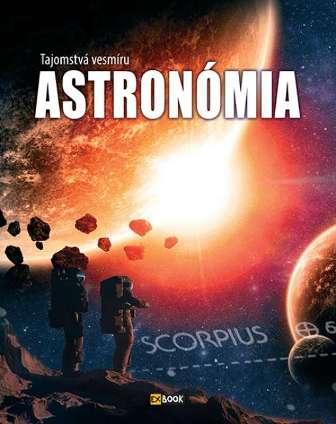 Tajomstvá vesmíru - Astronómia -