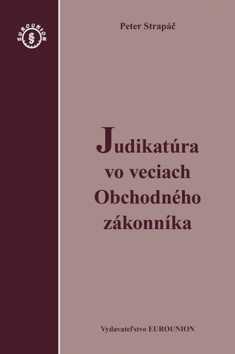 Judikatúra vo veciach Obchodného zákonníka -