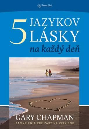 5 jazykov lásky na každý deň - Gary Chapman