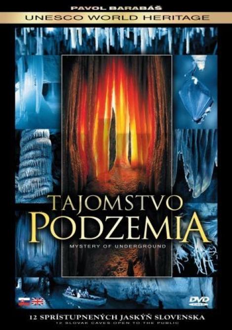 Tajomstvo podzemia - 12 sprístupnených jaskýň Slovenska / Mystery of Underground