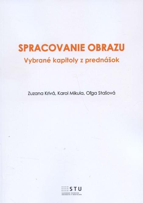 Spracovanie obrazu - Zuzana Krivá