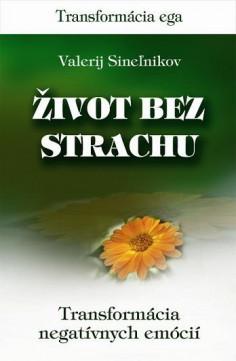 Život bez strachu - Valerij Sineľnikov