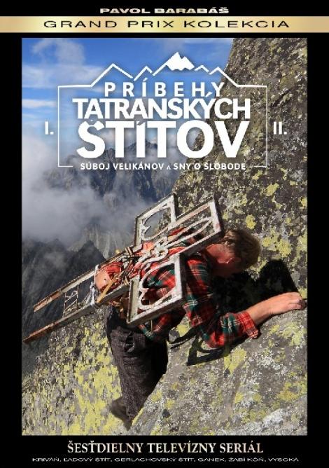 Príbehy tatranských štítov I+II - Pavol Barabáš