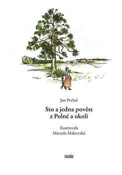 Sto a jedna pověst z Polné a okolí